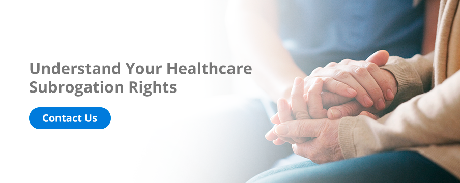 Understand Your Healthcare Subrogation Rights