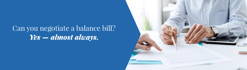 Can you negotiate a balance bill? Yes - almost always